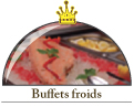 Nos buffets froids