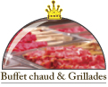 Buffet chaud & Grillades